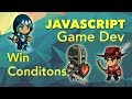 JavaScript Game Dev - Win Conditions