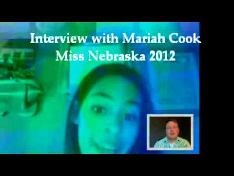 Interview with Miss Nebraska 2012, Mariah Cook, on beauty, part 1