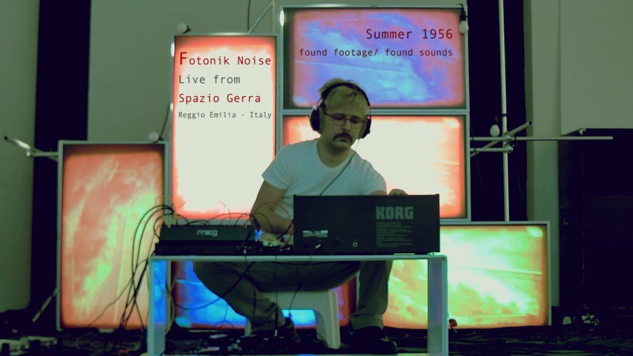Summer 1956/ Fotonik Noise Live Electronics at Spazio Gerra