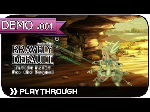 「Bravely Default」Flying Fairy & For the Sequel -DEMO- Pt.1