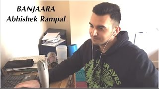 Banjaara Cover   Ek Villain   Mohammed Irfan   by Abhishek Rampal