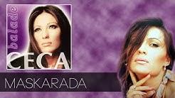 Ceca - Maskarada - (Audio 2003) HD