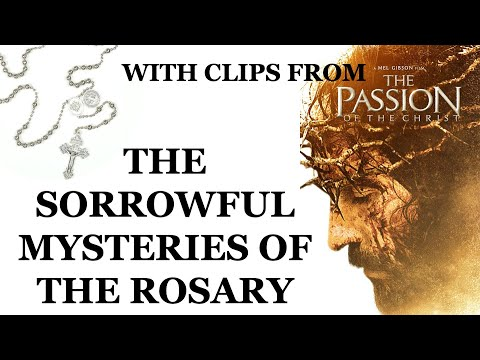 The Sorrowful Mysteries - Passion of the Christ Clips (Family / Less Gory Version)