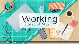 Classical Music for Working  Concentration