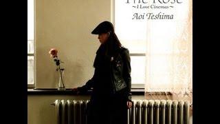 手嶌葵 - The Rose