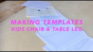 Making Templates  For Kids Chair And Table Leg