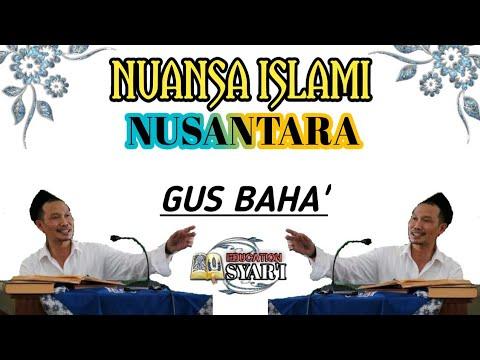 polemik-nuansa-islam-di-nusantara-|-ngaji-gus-baha-terbaru-2019