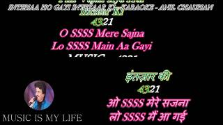 Inteha Ho Gayi Intezaar Ki - Karaoke With Lyrics Eng.& हिंदी