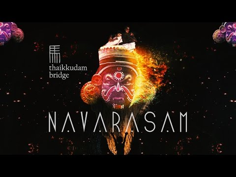 Navarasam - Thaikkudam Bridge - Official Music Video HD