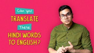 Can You Translate These Hindi Words To English? | Ok Tested
