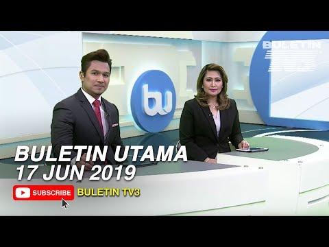 Buletin Utama (2019) | Isnin, 17 Jun