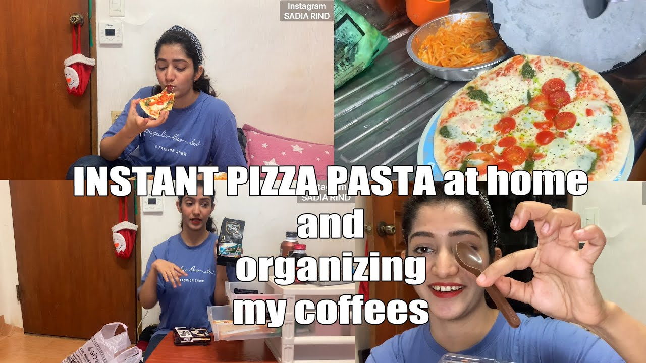 🇰🇷 Instant Pizza and Pasta at home and organizing my Coffee section  | SADIA RIND
