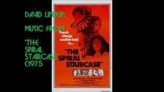 """David Lindup: music from """"The Spiral Staircase"""" (1975)"""
