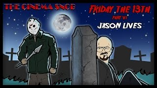 The Cinema Snob: FRIDAY THE 13TH, PART VI: JASON LIVES