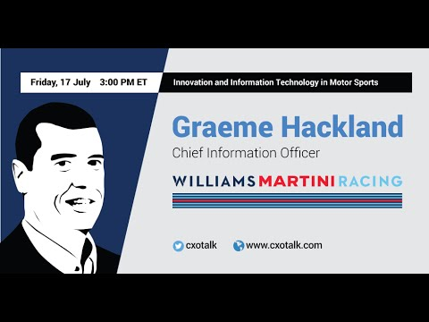 #121: Innovation and IT in Motor Sports: Graeme Hackland, CIO, Williams Martini Racing