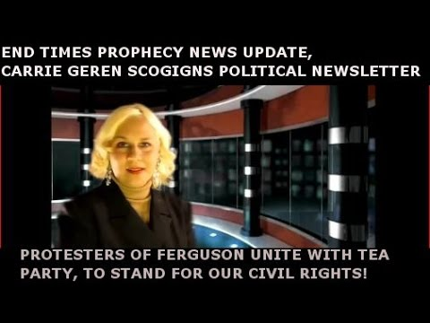 FERGUSON PROTESTERS UNITE WITH TEA PARTY,FOR OUR CIVIL RIGHTS,CARRIE GEREN SCOGGINS