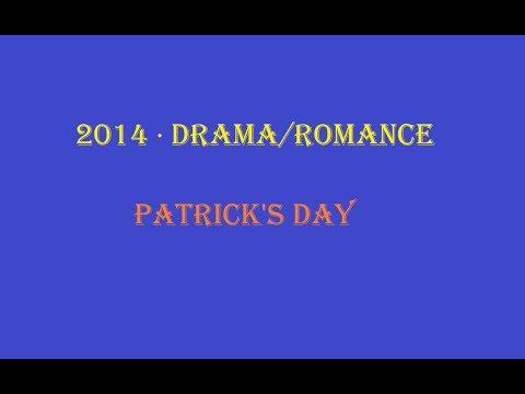 British Drama Patrick's Day Full Extent Film