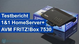 Test: 1&1 HomeServer+ AVM FRITZ!Box 7530