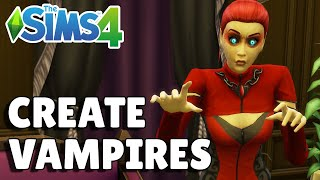How To Turn Your Sim Into A Vampire | The Sims 4 Guide