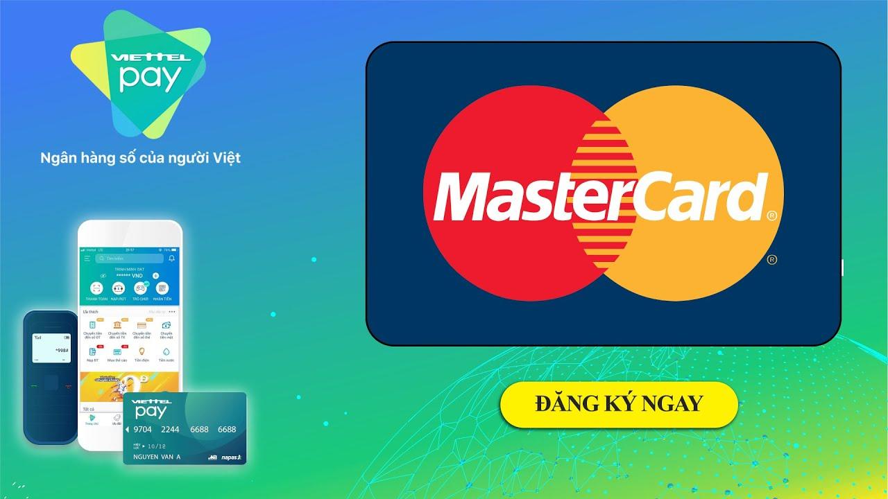 [Viettel Pay] Tạo thẻ Mastercard online bằng ứng dụng viettelpay