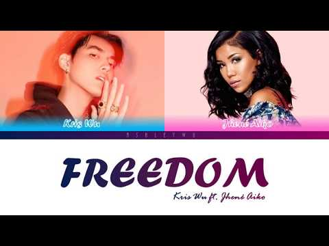 Kris Wu - Freedom ft. Jhené Aiko (Colour Coded Lyrics)