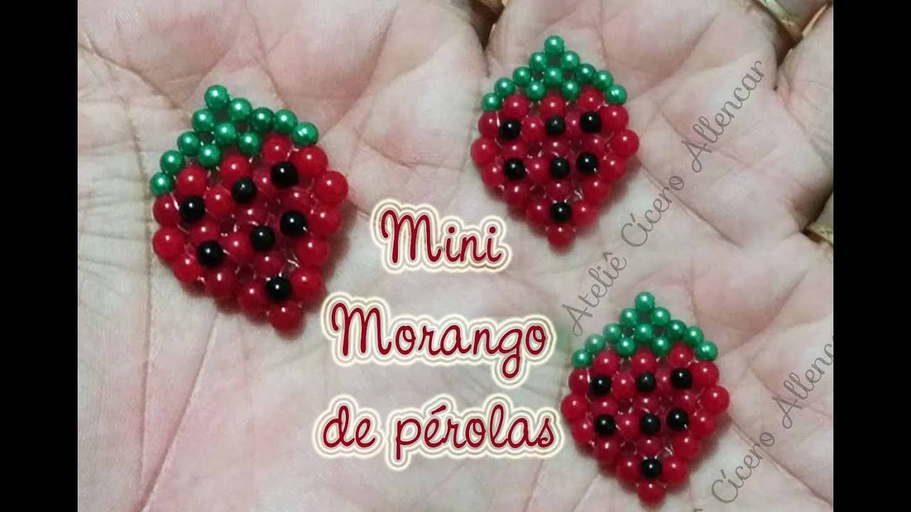 ef212645f Mini morango de pérolas - YouTube
