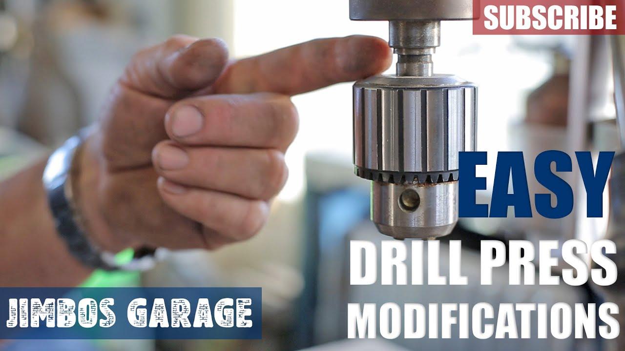 Drill Press Modifications Jimbos Garage Youtube