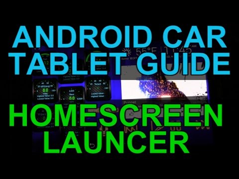 Android Car Tablet - Choosing a Homescreen Launcher - Infotainment System