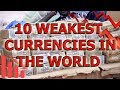 Top 10 Weakest Currencies In The World - Exchange Rates & More Information