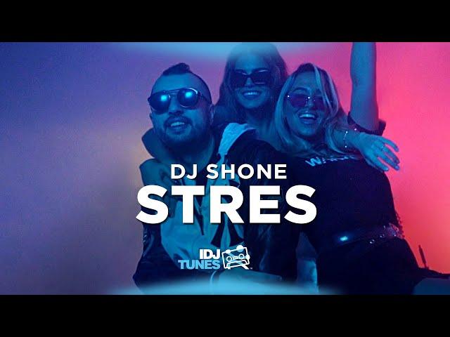 DJ SHONE - STRES (OFFICIAL VIDEO)