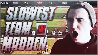 SLOWEST TEAM IN MADDEN MOBILE?! INSANELY TERRIBLE SPEED. LEGENDARY GAMEPLAY.