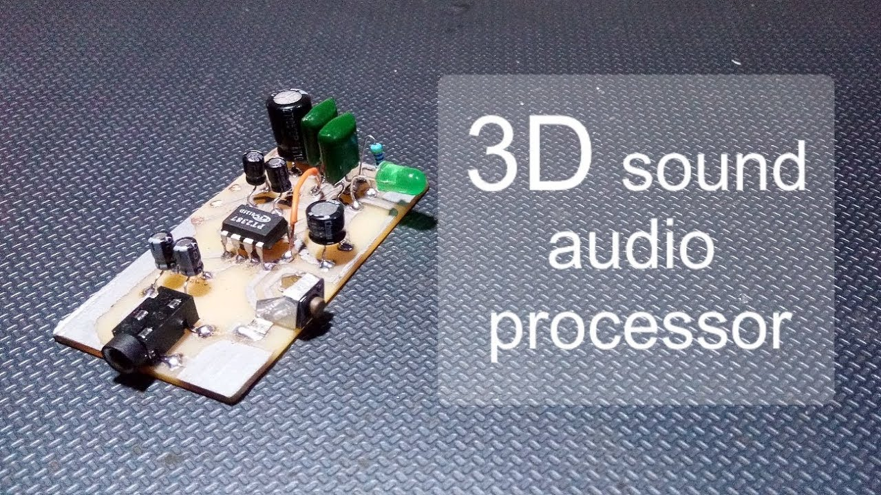 Diy 3d Sound Audio Processor Module Youtube How To Build Effects Generator Circuit Diagram