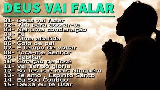 DEUS VAI FALAR COM VOCÊ NESSE LOUVORES - The Gospel Music - Top 14 gospel