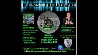 Paranormal Soup ep 152 guest Robert D  Miles