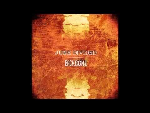 Backbone (Lyrics) - June Divided