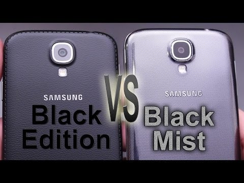 Galaxy S4 Black Edition vs Black Mist