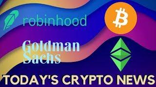 Goldman Sachs & Robinhood follow Coinbase, Ethereum Classic and More - Today's Crypto News