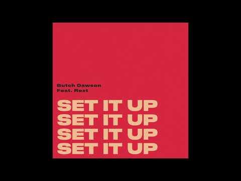 Butch Dawson - Set It Up