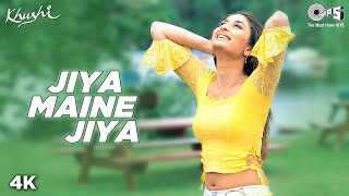 Download Video Jiya Maine Jiya - Video Song | Khushi | Kareena Kapoor & Fardeen Khan | Alka Yagnik & Udit Narayan MP3 3GP MP4
