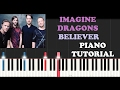Imagine Dragons - Believer (Piano Tutorial + FREE PIANO SHEET)