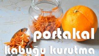 Portakal Kabuğu Kurutma - Portakal Kabuğu Nasıl Kurutulur - laforizma