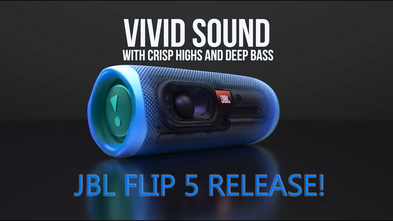JBL FLIP 5 RELEASE DATE AND LET'S TALK ABOUT FUTURE SPEAKERS! [ITA]