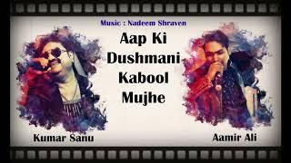 Aap Ki Dushmani Kabool Mujhe | Kumar Sanu | Cover By Aamir Ali