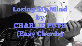 Charlie Puth - Losing My Mind // very easy guitar chords