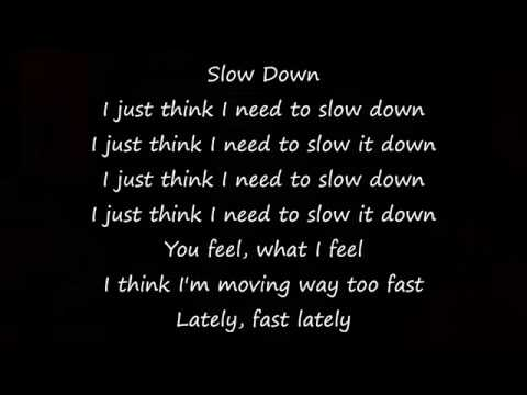 Phora - Slow Down Lyrics
