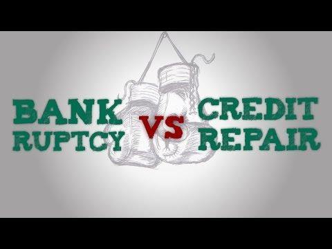 Bankruptcy vs Credit Repair -- What is Better?