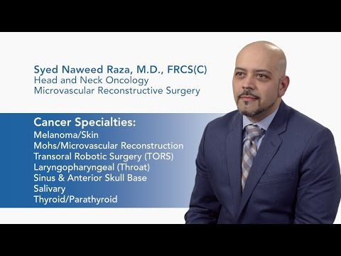 Meet Dr. Syed Naweed Raza - Head and Neck Oncology & Reconstructive Surgery video thumbnail