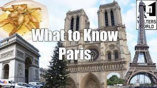 Visit Paris - What to Know Before You Visit Paris, France