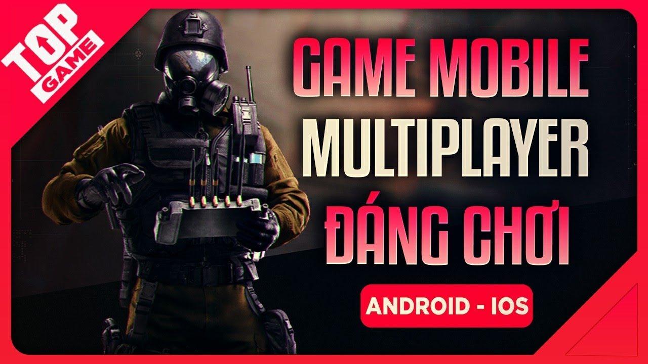 [Topgame] Top Game Mobile Miễn Phí Mới Tốt Nhất Để Chơi Multiplayer – Co.op