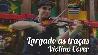 Baixar Largado as traças - Zé Neto e Cristiano (Violino Cover)
